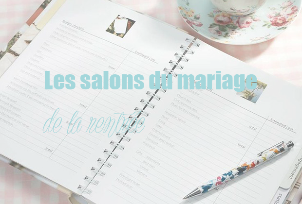 Salons du mariage à Paris : l'agenda septembre 2016